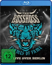 The BossHoss - Flames Of Fame / Live Over Berlin  Blu-ray Cover