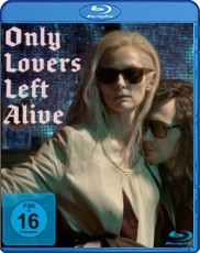 Only lovers left alive  Blu-ray Cover