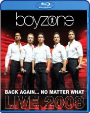 Boyzone: Back Again - Live 2008 - Deluxe Edition Blu-ray Cover