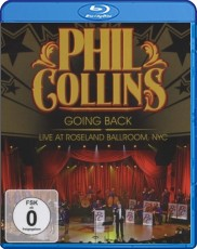 Phil Collins: Going Back - Live At Roseland Ballroom Blu-ray Cover