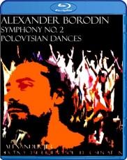 Alexander Borodin: Symphony No. 2 , Polovtsian Dances Blu-ray Cover