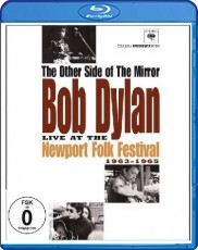Bob Dylan: The Other Side of the Mirror - Live at the Newport Folk Festival 1963-1965 Blu-ray Cover