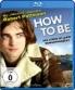 Cover zu How to Be: Das Leben ist kein Wunschkonzert