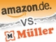 Amazon vs. Müller